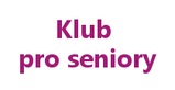 Klub pro seniory